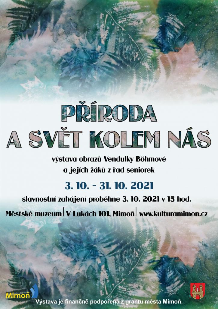 """Výstava Vendulky Böhmové """"Příroda a svět kolem nás"""""""