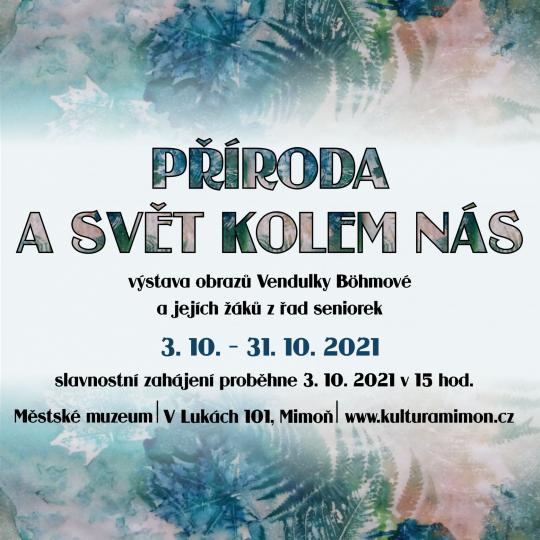 """Výstava Vendulky Böhmové """"Příroda a svět kolem nás"""" 1"""